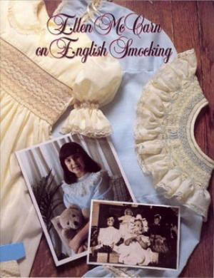 Ellen McCarn Book on English Smocking, 32 Illustrated Instructions, 150 Step by Step, Beginner to Advanced, Pleating, Construction, 7 Designs